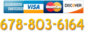 Call us: 678-803-6164. Major credit cards accepted
